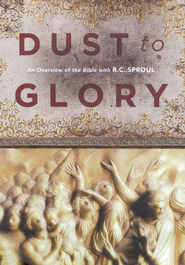 Dust to Glory: An Overview of the Bible with R.C. Sproul DVD Set  -     By: R.C. Sproul