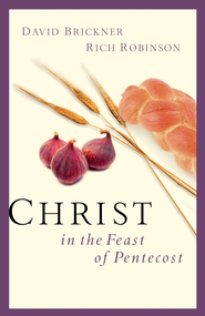 Christ in the Feast of Pentecost - eBook  -     By: David Brickner, Rich Robinson
