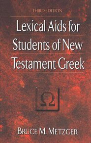 Lexical Aids for Students of New Testament Greek  -     By: Bruce M. Metzger