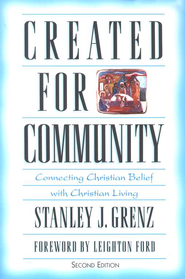 Created for Community, 2nd Edition   -     By: Stanley J. Grenz
