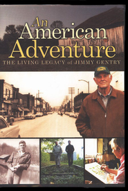 An American Adventure: The Living Legacy of Jimmy Gentry DVD  -     By: Ken Carpenter