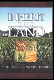 Inherit the Land: Adventures on the Agrarian Journey DVD  -     By: Ken Carpenter