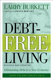 Debt-Free Living: How to Get Out of Debt and Stay Out - eBook  -     By: Larry Burkett