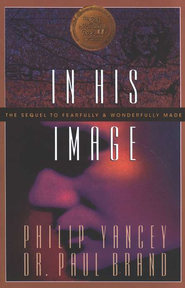 In His Image   -     By: Dr. Paul Brand, Philip Yancey