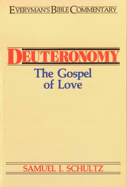 Deuteronomy- Everyman's Bible Commentary - eBook  -     By: Samuel Schultz
