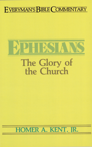 Ephesians- Everyman's Bible Commentary - eBook  -     By: Homer A. Kent Jr.