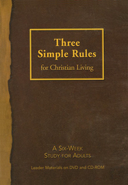 Three Simple Rules for Christian Living - Leader DVD/CD  -     By: Rueben Job