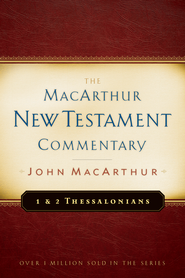 1 & 2 Thessalonians: The MacArthur New Testament Commentary  - eBook  -     By: John MacArthur