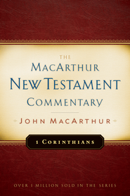 1 Corinthians: The MacArthur New Testament Commentary  -eBook   -     By: John MacArthur