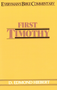First Timothy- Everyman's Bible Commentary - eBook  -     By: D. Edmond Hiebert