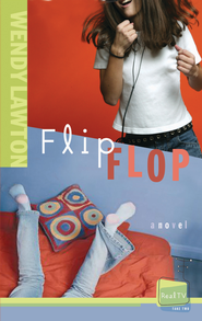 Flip Flop - eBook  -     By: Wendy Lawton
