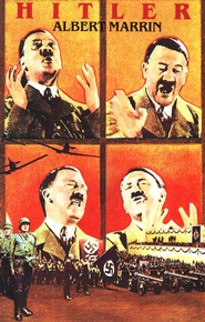 Hitler   -     By: Albert Marrin