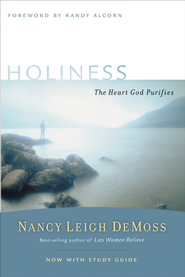 Holiness: The Heart God Purifies - eBook  -     By: Nancy Leigh DeMoss