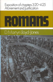 Romans 3:20-4:25: Atonement and Justification   -     By: D. Martyn Lloyd-Jones