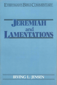 Jeremiah & Lamentations- Everyman's Bible Commentary - eBook  -     By: Irving L. Jensen