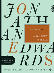 Jonathan Edwards on Heaven and Hell - eBook  -     By: Owen Strachan, Doug Sweeney