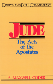 Jude- Everyman's Bible Commentary: Acts of the Apostates - eBook  -     By: S. Coder