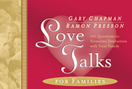 Love Talks for Families - eBook  -     By: Gary Chapman, Ramon Presson