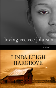 Loving Cee Cee Johnson - eBook  -     By: Linda Leigh Hargrove