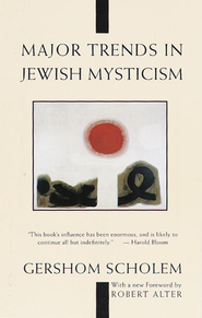 Major Trends in Jewish Mysticism   -     By: Gershom Scholem
