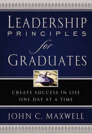 Leadership Principles for Graduates, Slightly Imperfect   -     By: John C. Maxwell