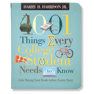 1,001 Things Every College Student Needs to Know   -     By: Harry H. Harrison Jr.