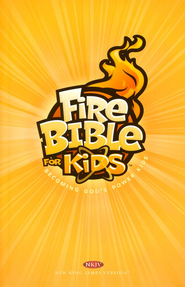NKJV Fire Bible for Kids: Becoming God's Power Kids   -