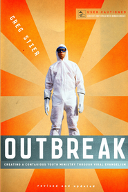 Outbreak: Creating a Contagious Youth Ministry Through Viral Evangelism - eBook  -     By: Greg Stier
