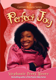 Perfect Joy - eBook Carmen Browne Series #4  -     By: Stephanie Perry Moore