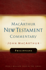 Philippians: The MacArthur New Testament Commentary - eBook  -     By: John MacArthur