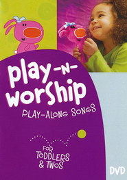 Play-n-Worship: Play-Along Songs for Toddlers & Twos--DVD  -