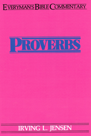 Proverbs- Everyman's Bible Commentary - eBook  -     By: Irving Jensen