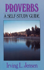 Proverbs- Jensen Bible Self Study Guide - eBook  -     By: Irving Jensen
