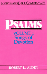 Psalms Volume 1- Everyman's Bible Commentary - eBook  -     By: Robert Alden