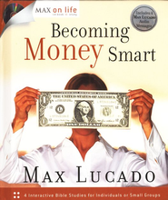 Becoming Money Smart, Max on Life Studies with CD     -     By: Max Lucado