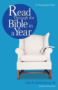 Read Through the Bible in a Year - eBook  -     By: John R. Kohlenberger III
