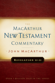 Revelation 12-22: MacArthur New Testament Commentary - eBook  -     By: John MacArthur