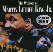 The Wisdom of Martin Luther King Jr.   -
