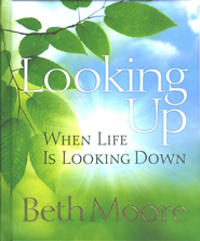 Looking Up When Life is Looking Down - Slightly Imperfect  -     By: Beth Moore