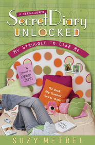 Secret Diary Unlocked: My Struggle to Like Me - eBook  -     By: Suzy Weibel