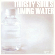 Thirsty Souls and Living Water  -     By: Joe Boot
