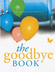 The Goodbye Book: We'll Always Be Friends  -