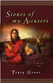 Stones of My Accusers - eBook  -     By: Tracy Groot