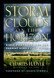 Storm Clouds On The Horizon: Bible Prophesy and the Current Middle East Crisis - eBook  -     By: Dr. Charles H. Dyer
