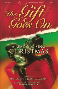 Ready to Sing: The Gift Goes On (Choral Book)   -
