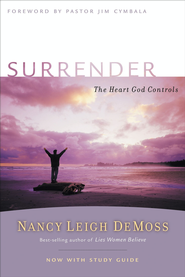 Surrender: The Heart God Controls - eBook  -     By: Nancy Leigh DeMoss