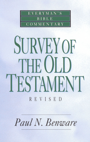 Survey of the Old Testament- Everyman's Bible Commentary - eBook  -     By: Paul N. Benware