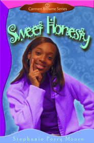 Sweet Honesty - eBook Carmen Browne Series #2  -     By: Stephanie Perry Moore