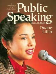 Public Speaking: A Handbook for Christians, Second Edition  -     By: Duane Litfin