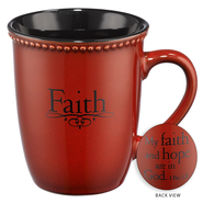 My Faith and Hope are in God Mug  -
